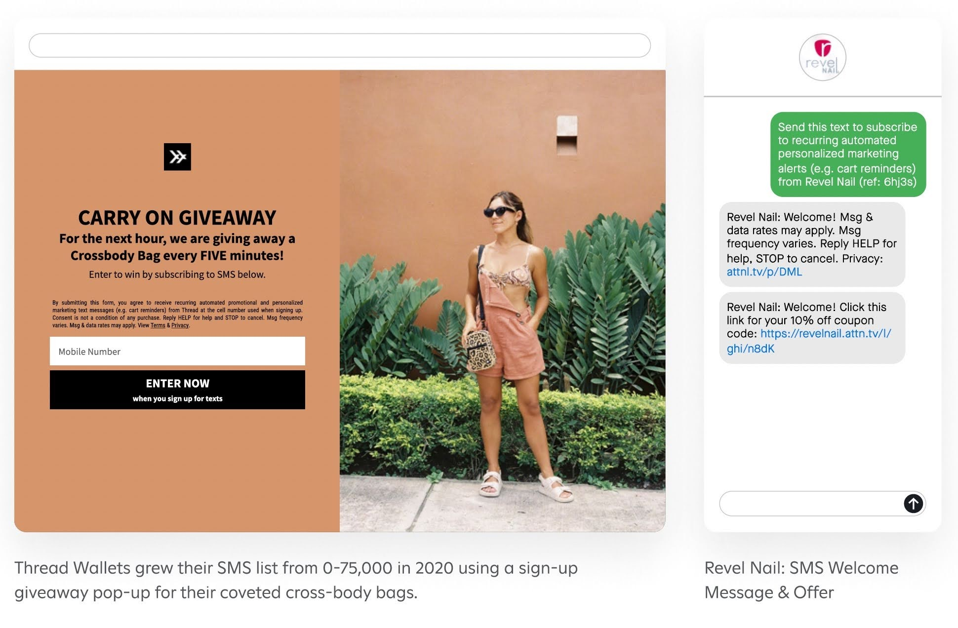 Thread Wallets grew their SMS list from 0-75,000 in 2020 using a sign-up giveaway pop-up for their coveted cross-body bags.