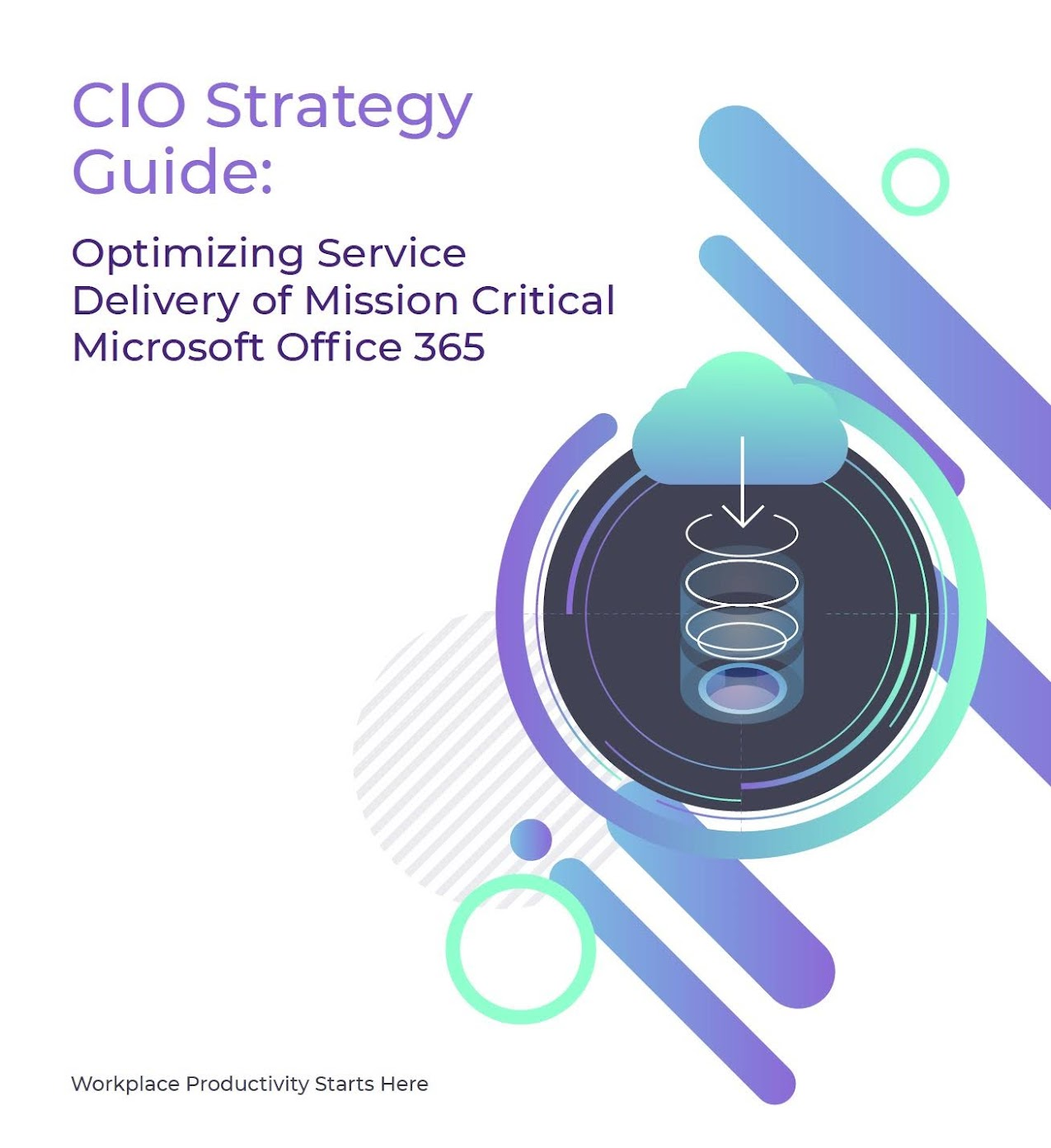 How to Optimize Service Delivery of Mission-Critical Microsoft Office 365