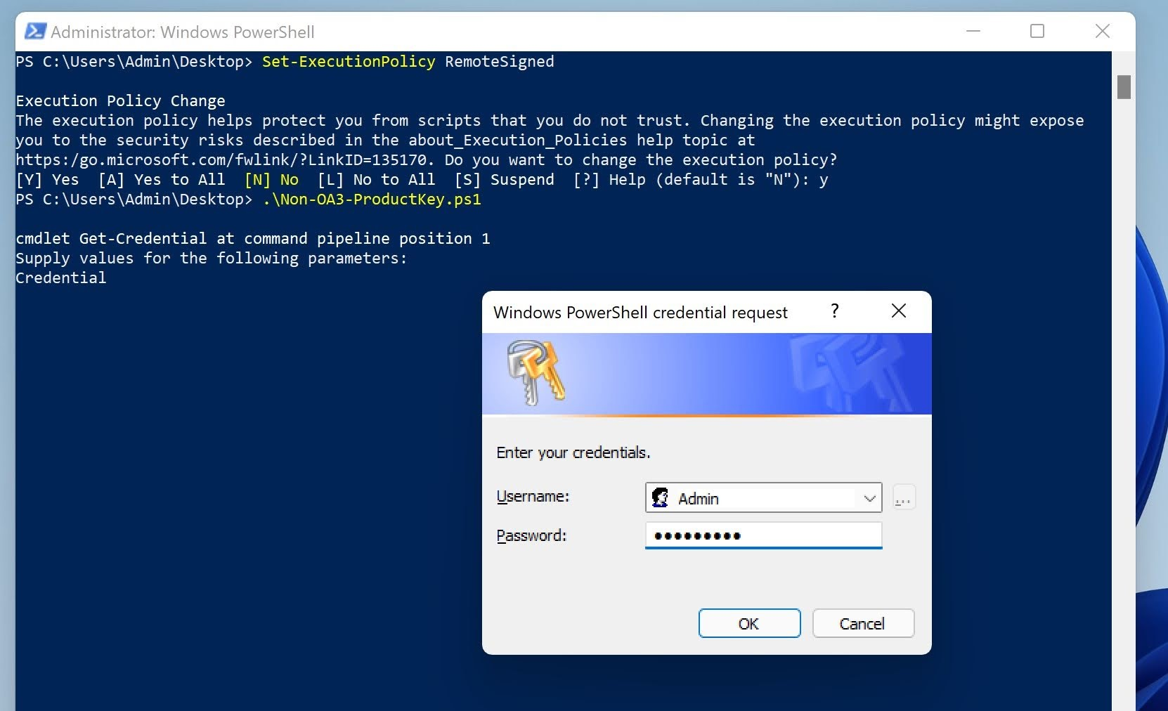 Enter the Administrator credential in Windows PowerShell credential request dialog box.