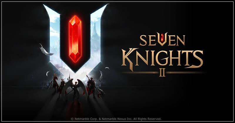 Seven Knights 2 ภาคต่อ RPG ชื่อดัง เตรียมปล่อยภายในปี 2021