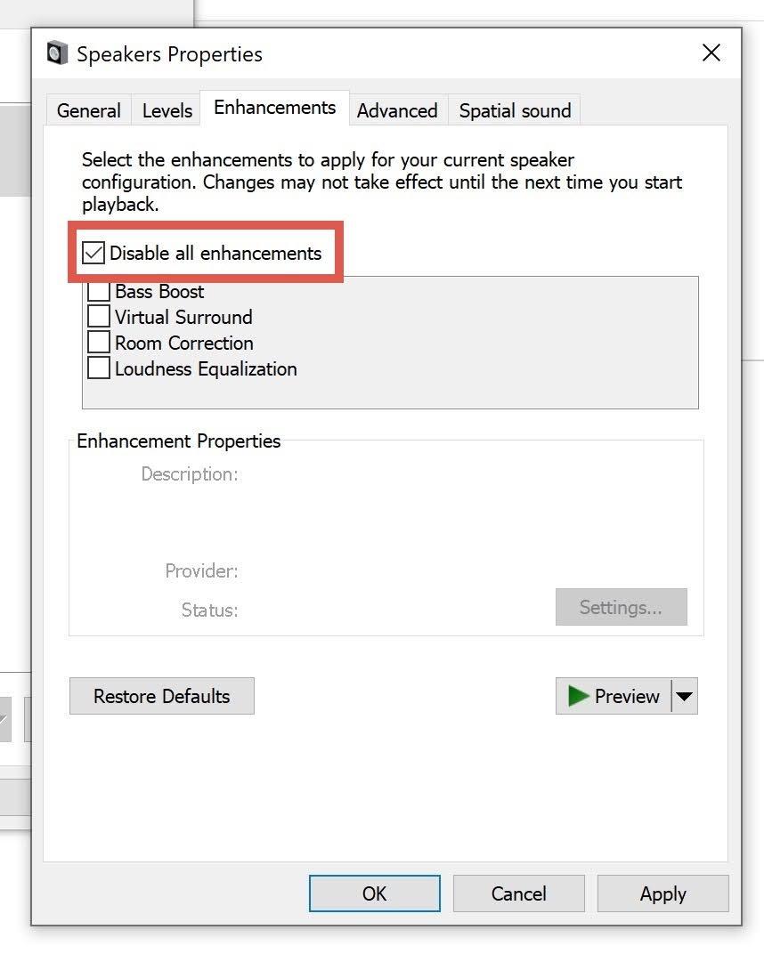Check the Disable all enhancements check box.