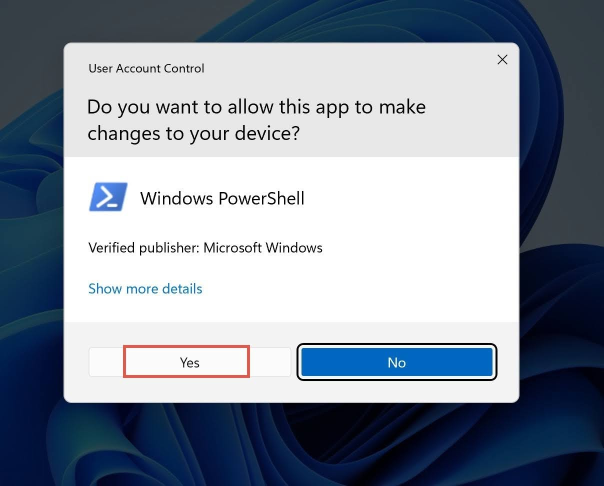 The User Account Control (UAC) window will prompt. Click Yes to run the PowerShell as Administrator.