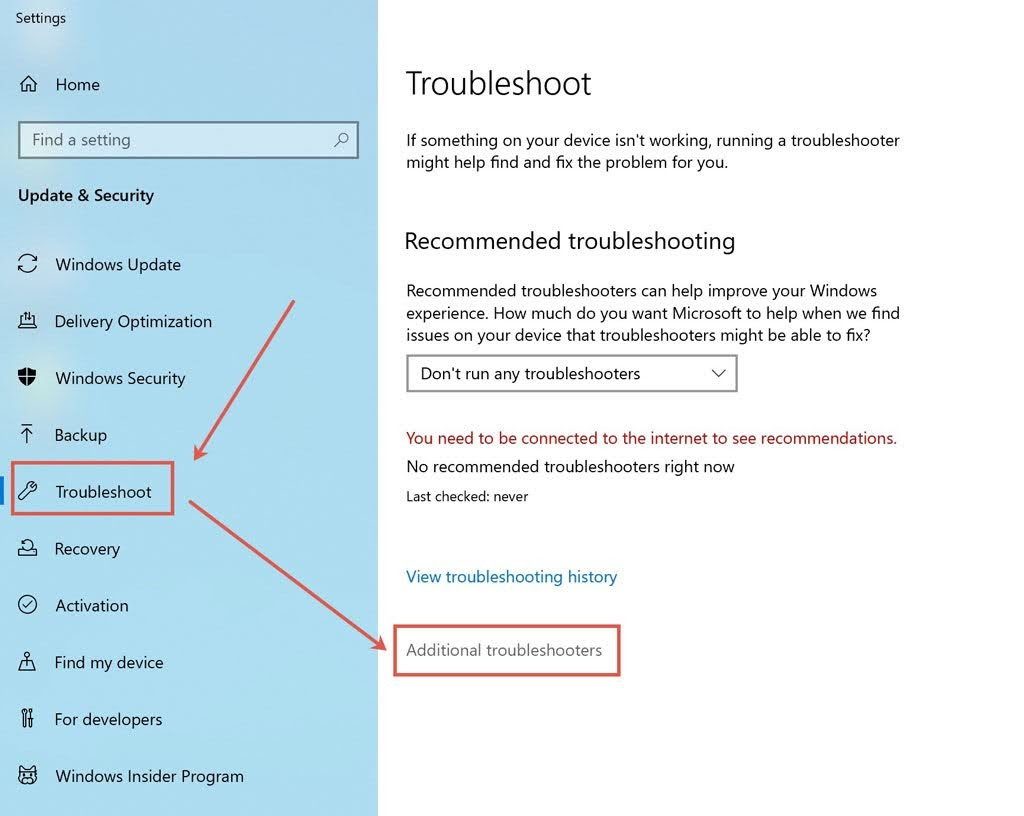 Click on Start and go to Settings > Updates & Security > Troubleshoot > Additional troubleshooter.