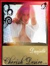 Cherish Desire Ladies: Danielle