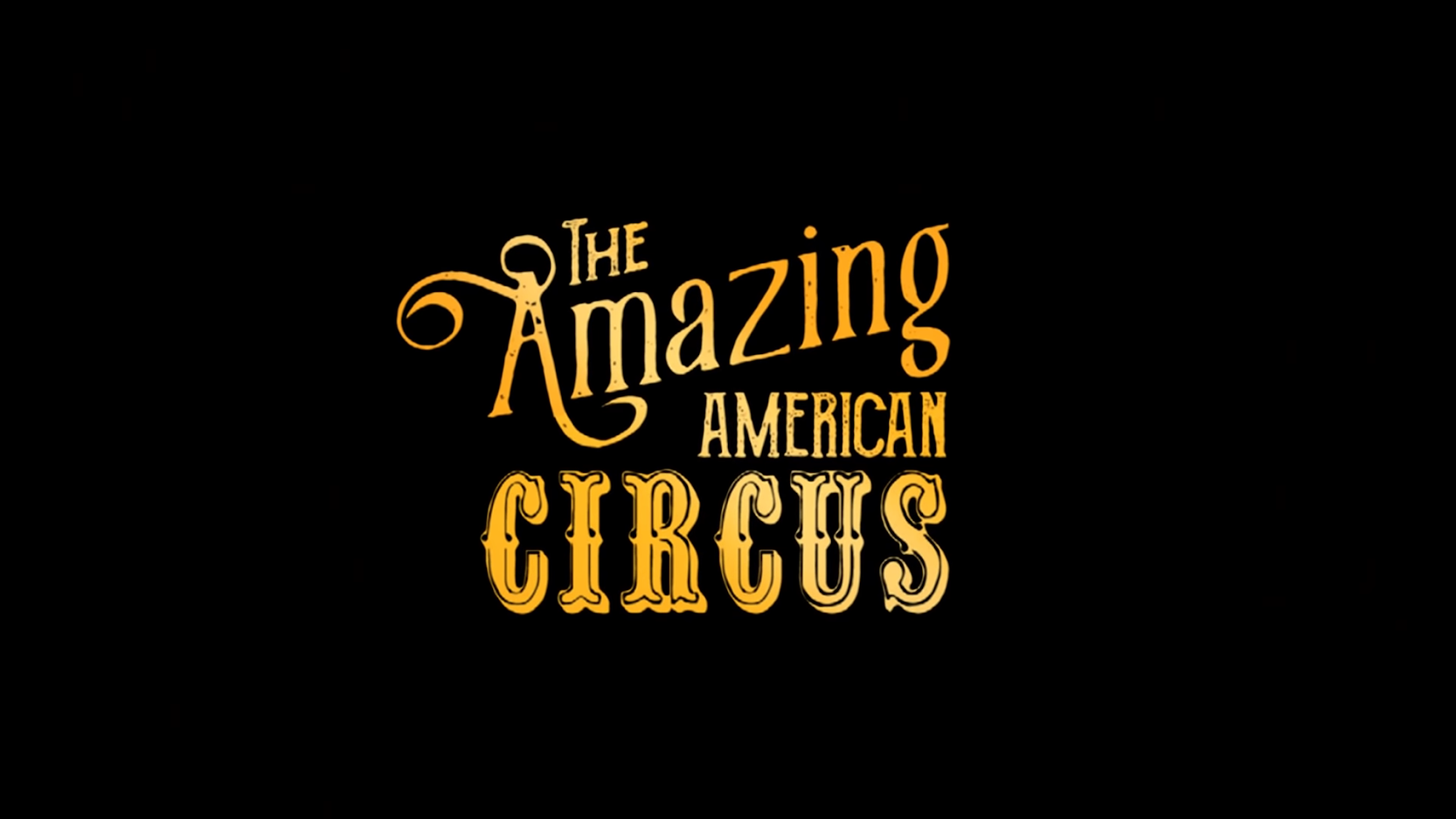 The Amazing American Circus Is Exactly What It Says On The Tin