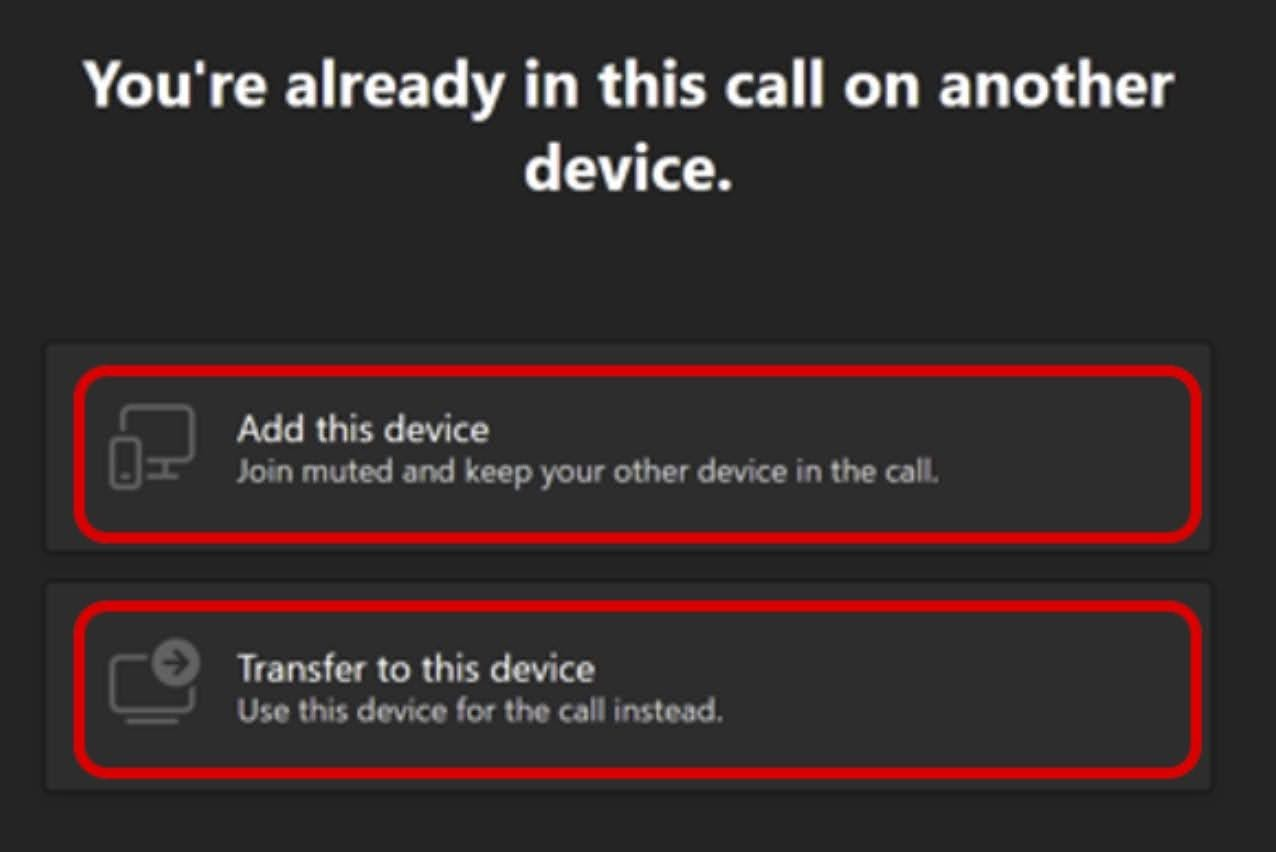 Teams will provide two options: Add this device, and Transfer to this device.