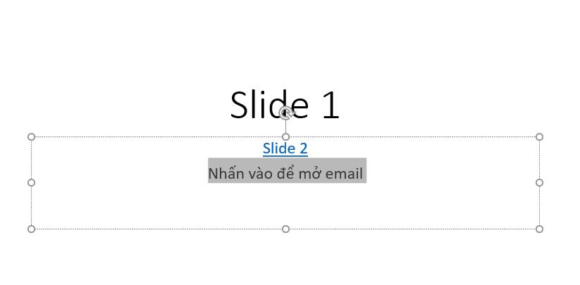 chèn link vào Powerpoint - chọn chữ để mở email trong Powerpoint