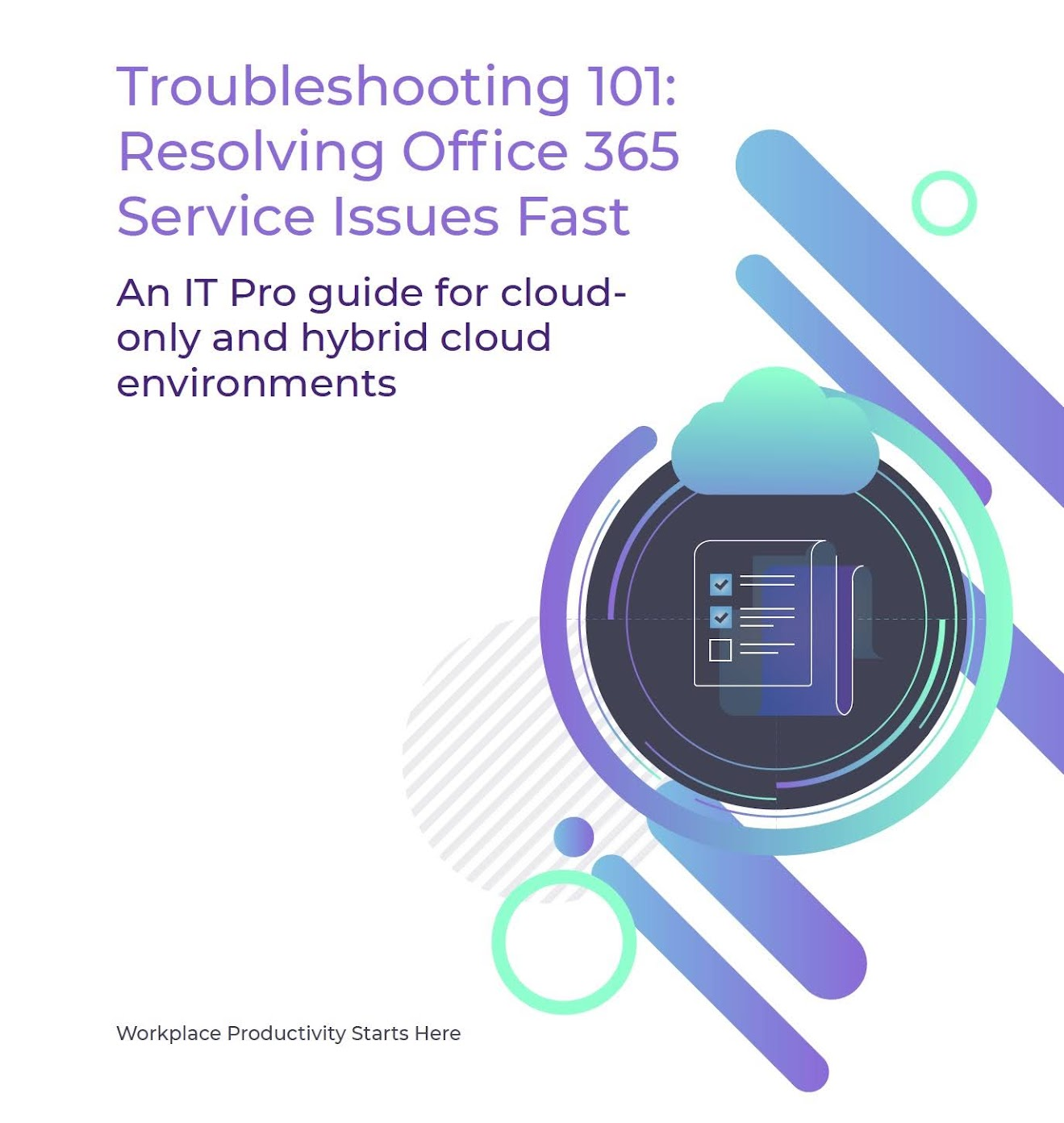 Troubleshooting for IT Pros: Resolve Office 365 Service Issues Fast