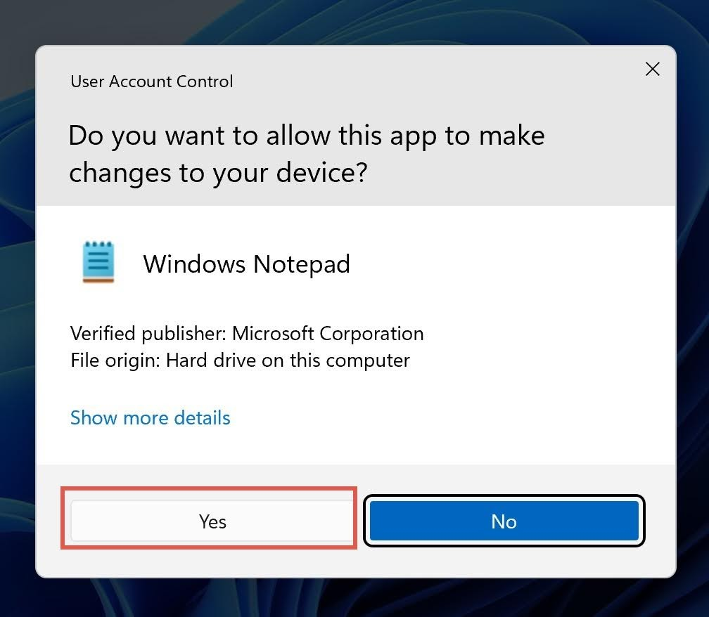 The User Account Control (UAC) window will prompt. Click Yes to open the Notepad as Administrator.