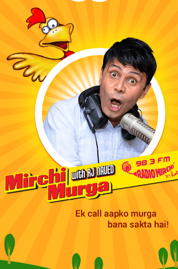 Mirchi Murga with RJ Naved- screenshot