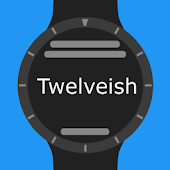 Twelveish - Customizable Text Watch Face for Wear