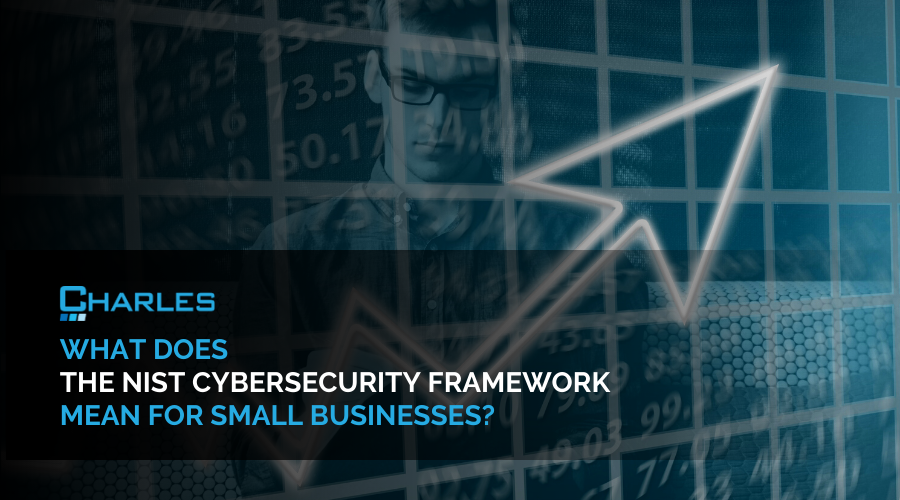 How Can the NIST Cybersecurity Framework Help Small Businesses?