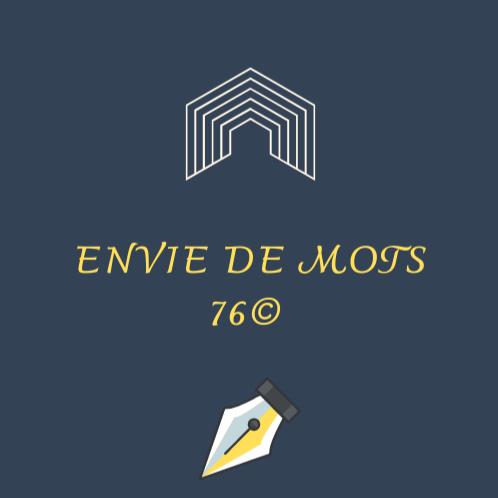 ENVIE DE MOTS 76 ©