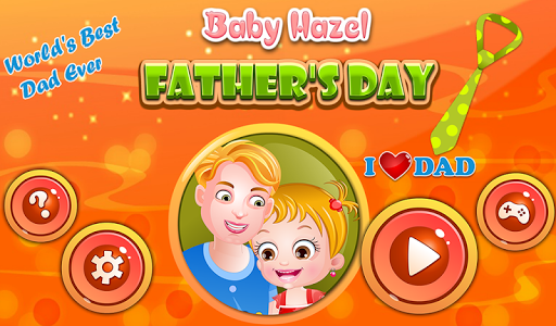 Baby Hazel Fathers Day 7 screenshots 5