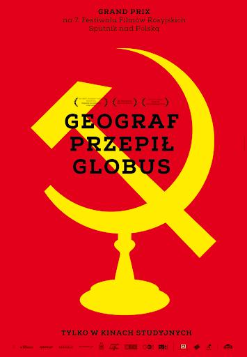 Polski plakat filmu 'Geograf Przepił Globus'