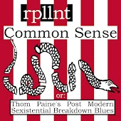 Common Sense (Thom Paine's Post Modern Sexistential Breakdown Blues)