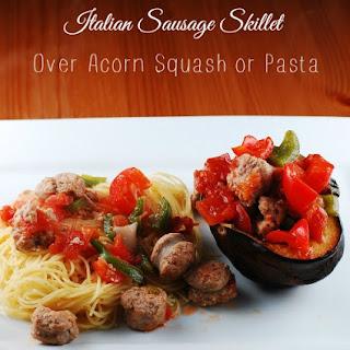 Italian Sausage Skillet over Acorn Squash or Pasta