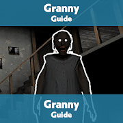 Granny Guide (Game Guide & Walkthrough)
