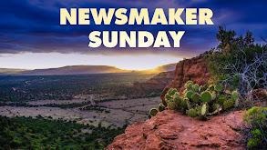 Newsmaker Sunday thumbnail