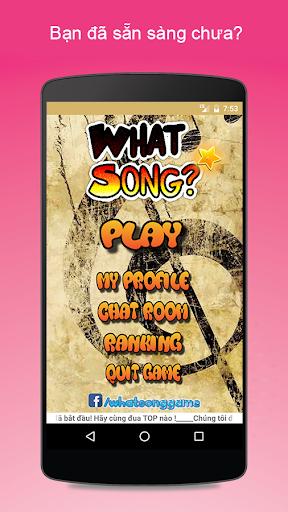 What Song - Ca khúc gì đây