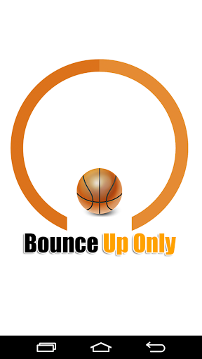 Bounce Up Only