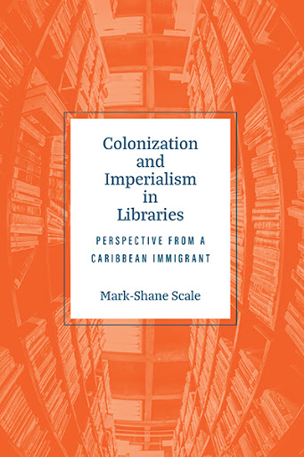Colonization and Imperialism in Libraries cover