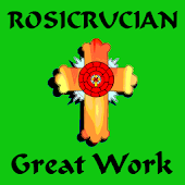 Rosicrucian Alchemy Great Work