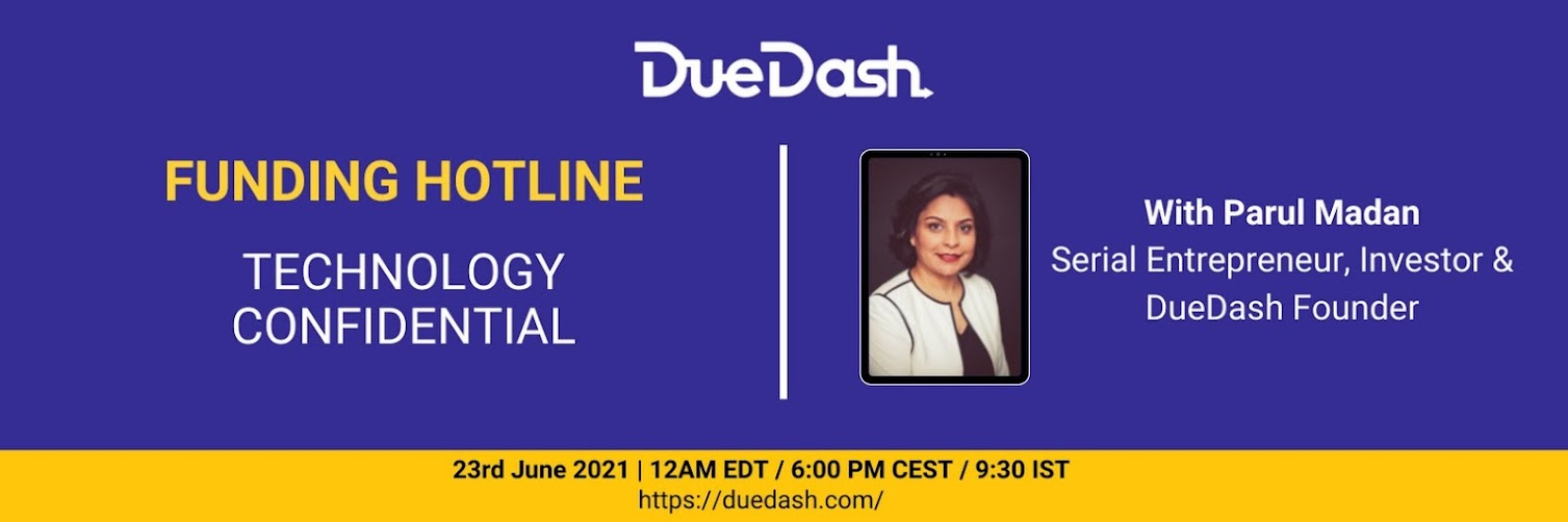 DueDash Funding Hotline: Technology Confidential