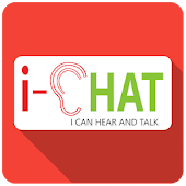 i-CHAT (I Can Hear and Talk)