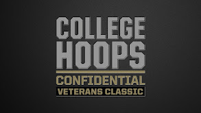 College Confidential: 2019 Veterans Classic thumbnail