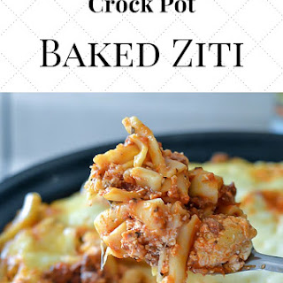 Crock Pot Baked Ziti.
