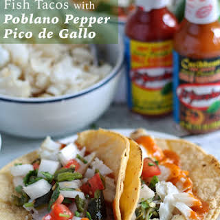 Fish Tacos with Poblano Pepper Pico de Gallo.