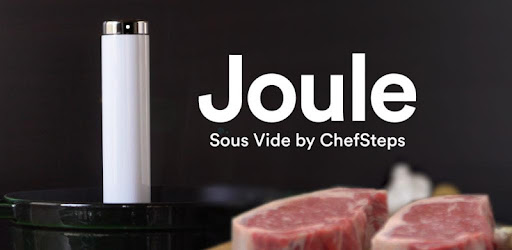 joule sous vide by chefsteps apps on google play