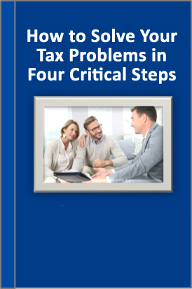 How to Solve Your Tax Problem in Four Critical Steps