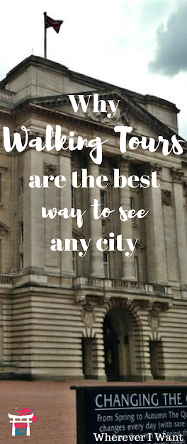 Walking Tours | Why Walking tours are the best way to see a city | What to do | Travel Tips | How to Travel