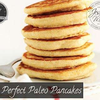 Perfect Paleo Pancakes.