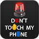 Download Don't Touch My Phone For PC Windows and Mac