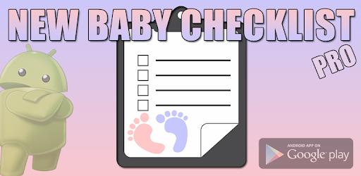 Приложения в Google Play – New <b>Baby</b> Checklist (PRO)