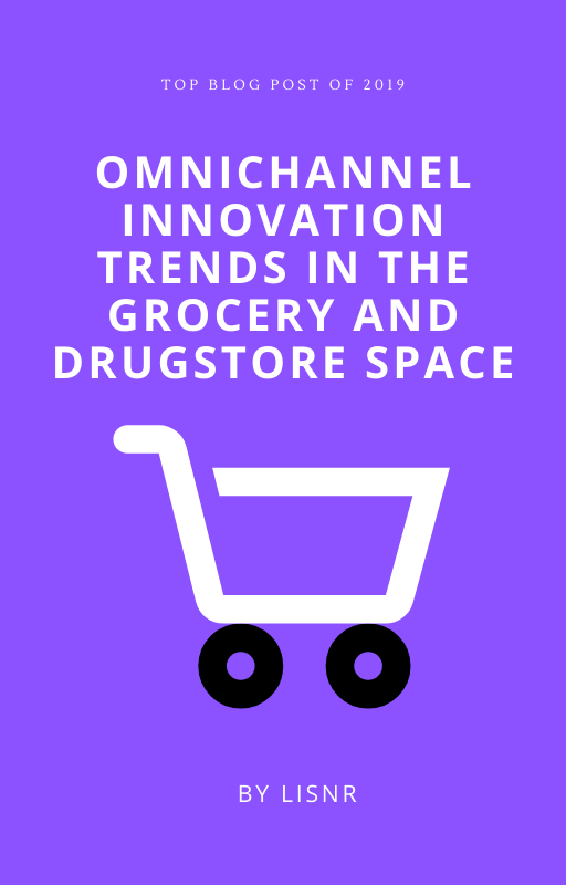 Omnichannel Innovation Trends in the Grocery and Drugstore Space
