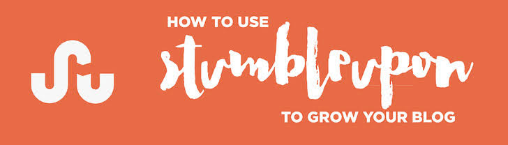 How to use StumbleUpon to Grow Your Blog.