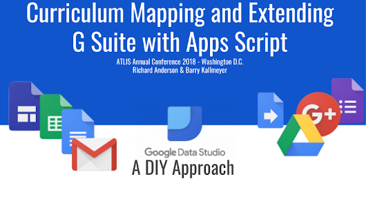 Curriculum Mapping and Extending G Suite with Apps Script
