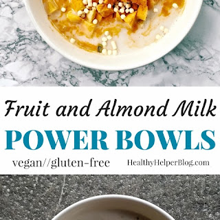 Fruit & Almond Milk Power Bowls