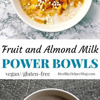 Fruit & Almond Milk Power Bowls.
