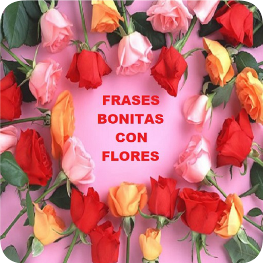 Frases Bonitas Con Flores Apps On Google Play