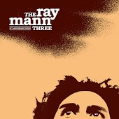 The Ray Mann Three (10th Anniversary Edition)