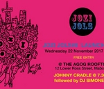 JOZI JOLS Cultural Magazine #8 Launch Party : AGOG Gallery