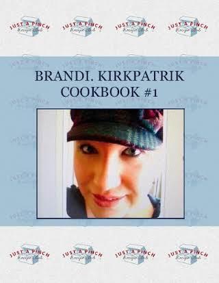 BRANDI. KIRKPATRIK  COOKBOOK #1