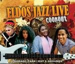 "ELDOS JAZZ ""Live"" Cookout : Ext6 Soccer Grounds"