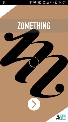 ZOMETHING
