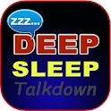 Deep Sleep Talkdown